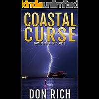 COASTAL CURSE: Coastal Adventure Series Number 8