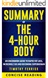 Summary of The 4 Hour Body: An Uncommon Guide to Rapid Fat-Loss, Incredible Sex, and Becoming Superhuman By Timothy Ferriss
