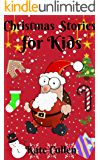 Christmas Stories for Kids: Christmas bedtime stories and Christmas jokes for children ages 4-10