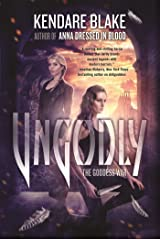 Ungodly: A Novel (The Goddess War) Paperback