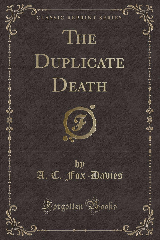 The Duplicate Death (Classic Reprint) pdf epub