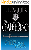 The Gathering: A Highlander Romance (The Ghosts of Culloden Moor Book 1)