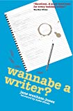 Wannabe a Writer? (Secrets to Success)