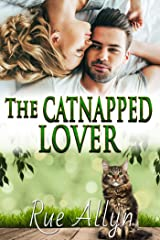 The Catnapped Lover (April Fools Duet Book 1) Kindle Edition