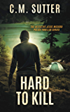 Hard to Kill: A Heart Stopping Crime Thriiler (The Detective Jesse McCord Police Thriller Series Book 8)