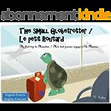 The small Globetrotter / Le petit Routard: Bilingual children's book 1 - 6 years (English - French) Livre bilingue pour enfants (anglais - francais) Mauritius - Ile Maurice (English Edition)