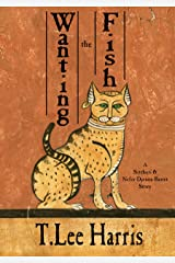 Wanting the Fish: A Sitehuti & Nefer-Djenou-Bastet Tale