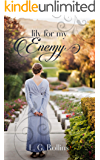 Lily For My Enemy: A Lockhart Sweet Regency Romance
