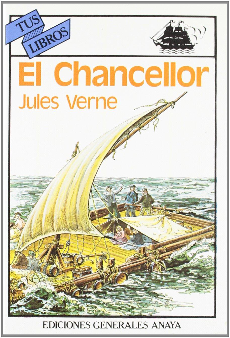 El Chancellor (Libros Para Jóvenes - Tus Libros)