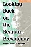 Looking Back on the Reagan Presidency