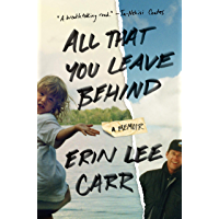 All That You Leave Behind: A Memoir (English Edition)