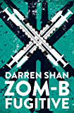 ZOM-B Fugitive (Zom B Book 11)