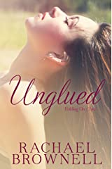 Unglued (Holding On Book 2) Kindle Edition
