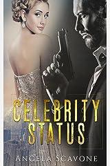 Celebrity Status Kindle Edition