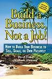 Build a Business, Not a Job!