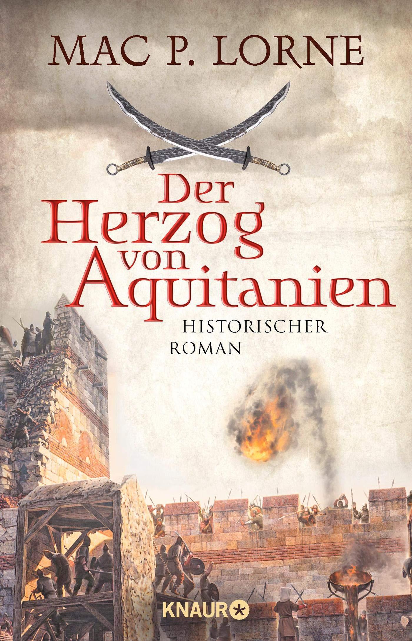 Der Herzog Von Aquitanien  Historischer Roman