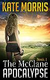 The McClane Apocalypse Book One