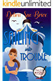 Sailing Into Trouble (Danni Girl Mystery Book 2)