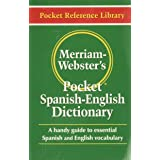 Merriam-Webster's Pocket Spanish-English Dictionary, Newest Edition, (Flexible Paperback) (Pocket Reference Library) (English