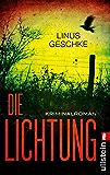 Die Lichtung: Kriminalroman (Jan-Römer-Krimi 1) (German Edition)