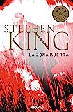 La zona muerta (Spanish Edition)