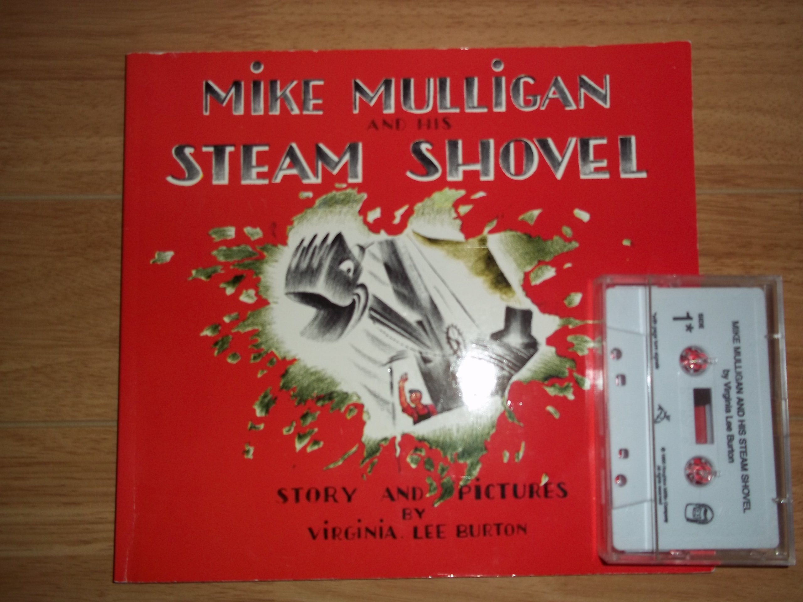 Mike Mulligan And His Steam Shovel with Cassette Tape: Virginia Lee  Demetrios: Amazon.com: Books