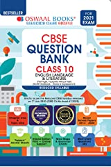 Oswaal CBSE Question Bank Class 10 English Language & Literature (Reduced Syllabus) (For 2021 Exam) Kindle Edition