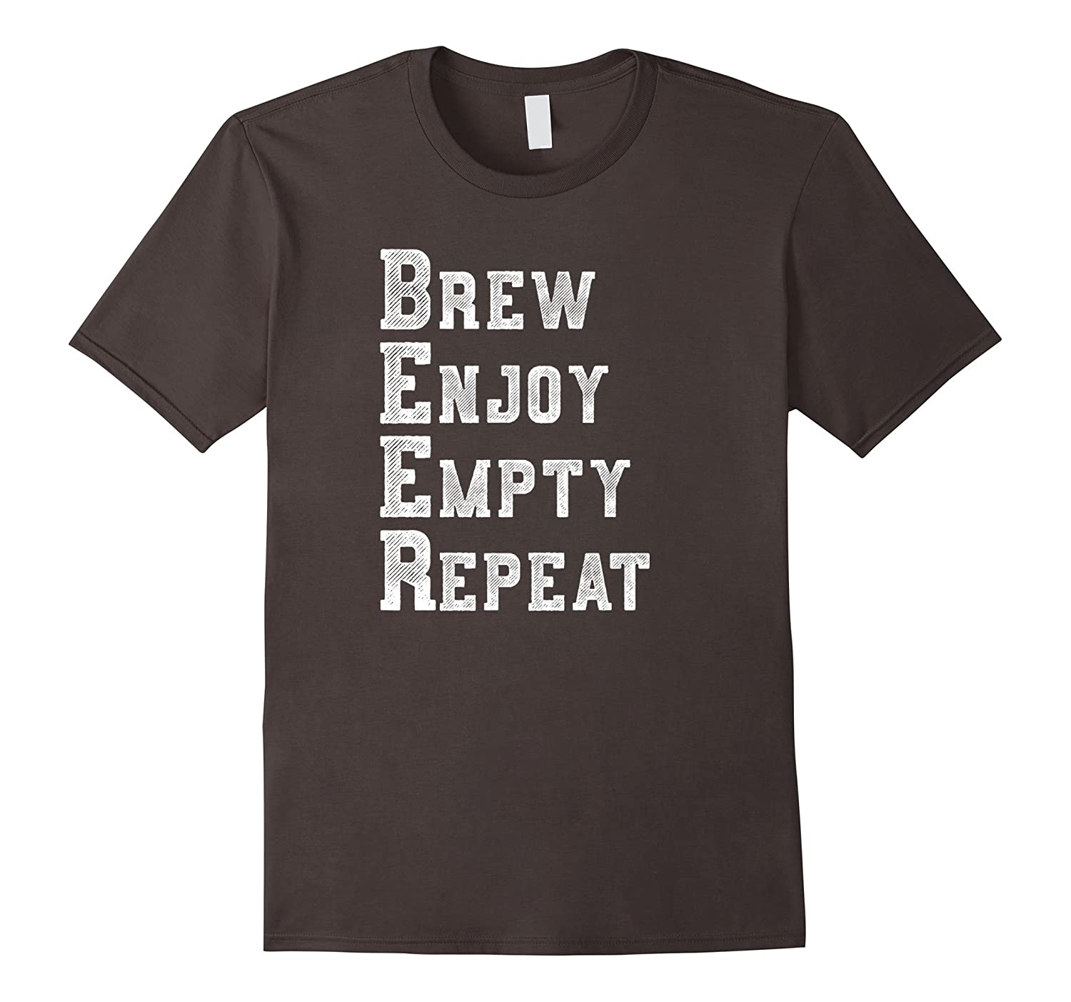 Beer Brew Enjoy Empty Repeat Funny Beer Drinker T-Shirt-TH