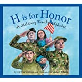 H is for Honor: A Military Family Alphabet