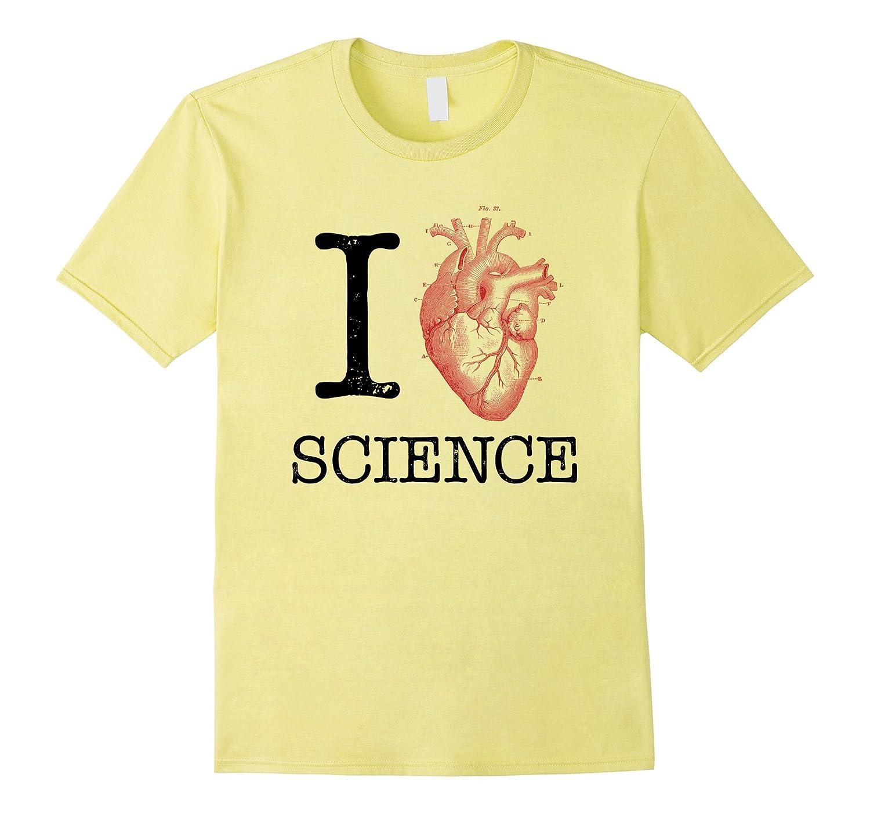 I Love Heart Science T Shirt - Biology Tee Tshirt Teacher-Art