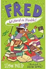 Fred: Wizard in Trouble Kindle Edition