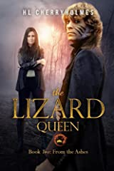 The Lizard Queen Book Two: From the Ashes Kindle Edition