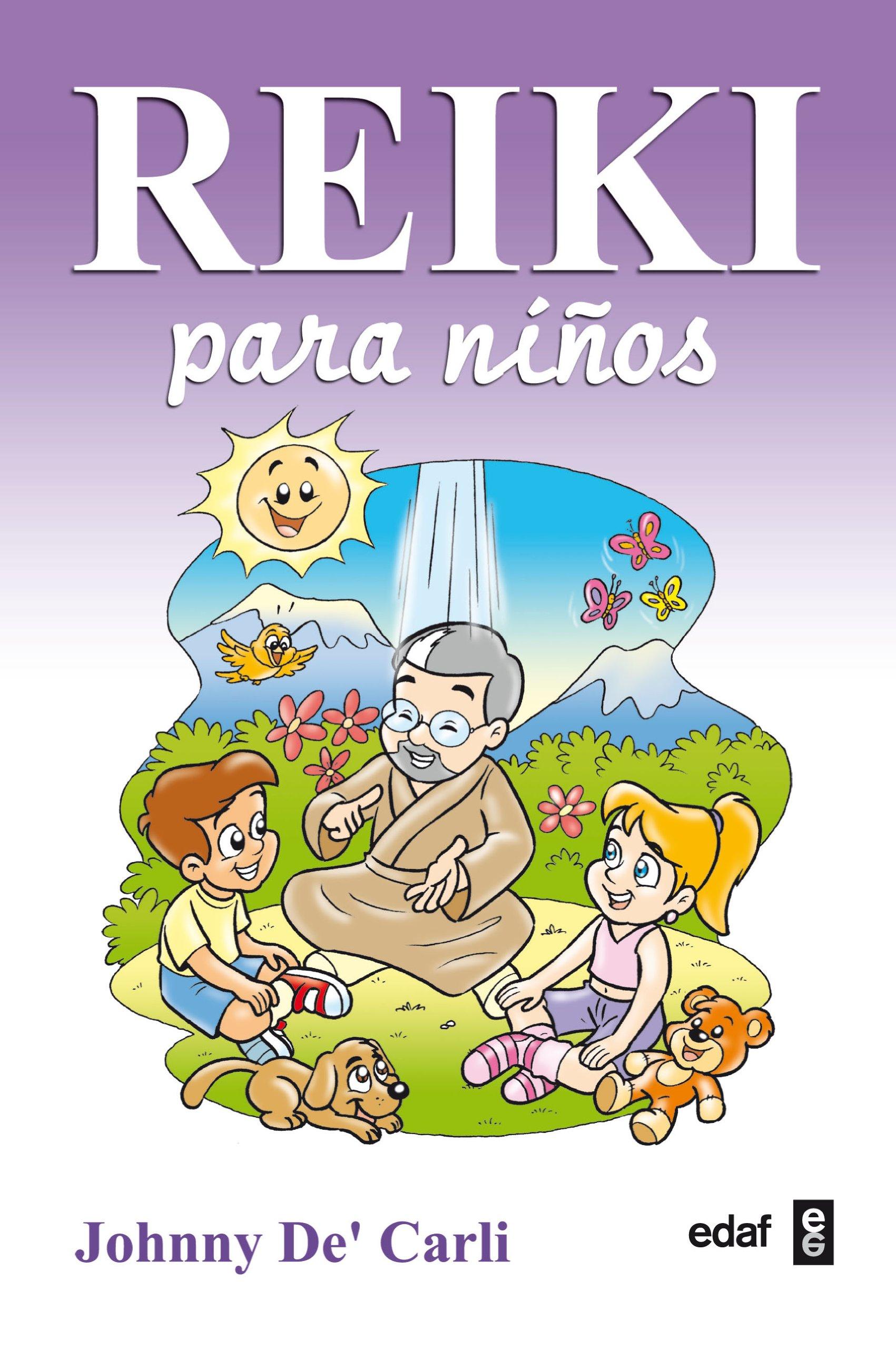 Reiki Para Niños (Nueva era): Amazon.es: De Carli, Johnny, Vázquez Alonso, Mariano: Libros