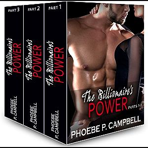 Boxed Set: The Billionaire's Power, parts 1-3