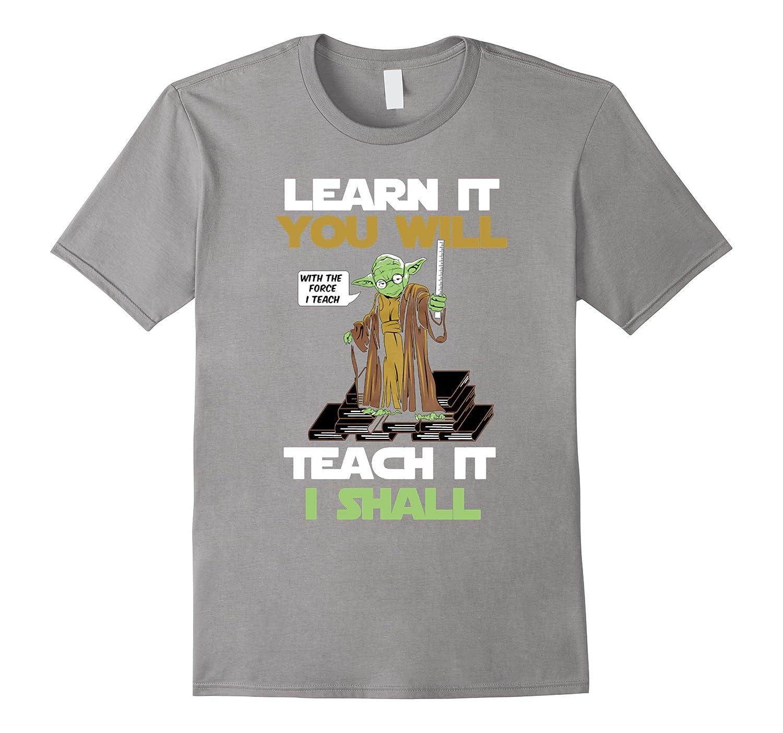 learn it you will teach it i shall tshirt-BN
