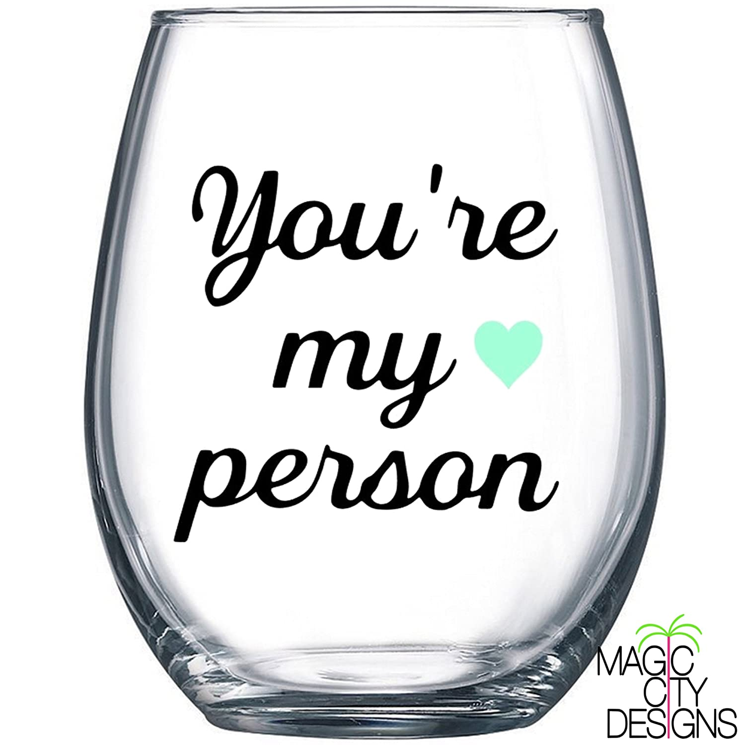 Amazon Youre My Person Stemless Wine Glass Youre My Person