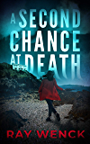 A Second Chance at Death