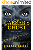 Great Caesar's Ghost: A Time Travel Romance (Art Historian Super Heroes Book 2)