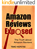 Amazon Reviews Exposed: The Truth about Amazon Reviews