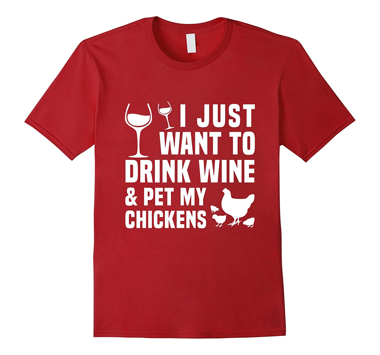 Chicken Wine Drink Wine and Pet Chickens Lovers T-Shirts-PL