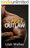 Steel Outlaw (Iron Chiefs MC Book 7)