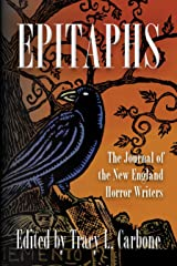 Epitaphs: The Journal of the New England Horror Writers Kindle Edition