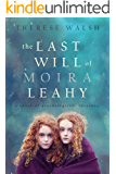 The Last Will of Moira Leahy: a novel of psychological suspense