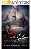 Sold to the Sultan: A Breslyn Auction Club Romance