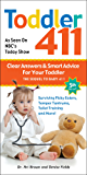 Toddler 411 5th edition: Clear Answers & Smart Advice for Your Toddler