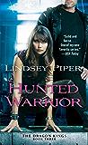Hunted Warrior (The Dragon Kings Book 3)
