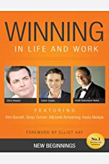 Winning in Life and Work: New Beginnings Kindle Edition