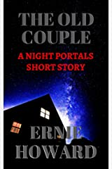 The Old Couple: A Night Portals short story Kindle Edition