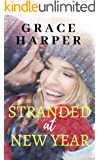 Stranded at New Year: A Christmas Romance