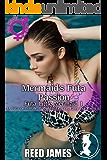 Mermaid's Futa Passion (Futa Little Mermaid 1): (A Futa-on-Female, Body Modification, Fairy Tale Erotica)